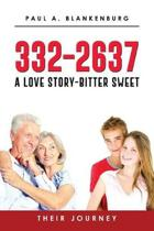 332-2637 A Love Story Bitter-Sweet Their Journey