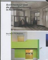 Architectuur voor de gezondheidszorg in Nederland