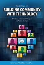 Ten Strategies for Building Community with Technology