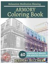 Armory Coloring Book for Adults Relaxation Meditation Blessing