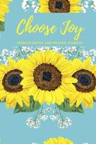 Choose Joy: Sermon Notes and Prayer Journal: A Guided Journal for Church and Bible Study
