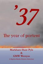 37: The Year of Portent