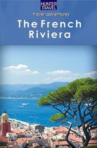 The French Riviera Adventure Guide