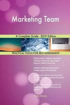 Marketing Team a Complete Guide - 2019 Edition