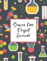 Science Fair Project Journal: Scientific Project Journal, Lab Tracker and Record Book