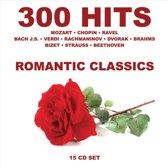 300 Hits Romantic Classics