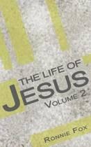 The Life of Jesus - Volume 2