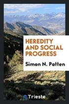Heredity and Social Progress