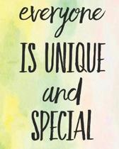 Everyone Is Unique and Special