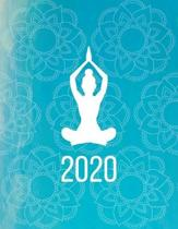2020: Yoga Planner 8.5 x 11 Monthly & Weekly Organizer Agenda - Appointment Diary Book with Inspirational Quotes
