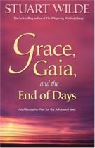 Grace, Gaia And The End Of Days