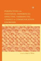 Perspectives on Individual Differences Affecting Therapeutic Change in Communication Disorders