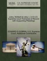Libby, McNeill & Libby V. U S U.S. Supreme Court Transcript of Record with Supporting Pleadings