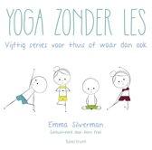 Yoga zonder les
