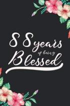 Blessed 88th Birthday Journal: Lined Journal / Notebook - Cute 88 yr Old Gift for Her - Fun And Practical Alternative to a Card - 88th Birthday Gifts