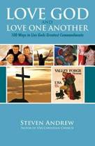 Love God and Love One Another