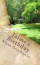 Jaime's Birthday