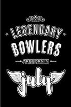 Legendary Bowlers are born in July