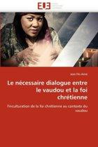 Le N�cessaire Dialogue Entre Le Vaudou Et La Foi Chr�tienne