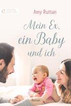 Mein Ex, ein Baby und ich