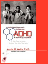 A Multi-Modal Approach to Address ADHD