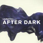 After Dark: Late Night..