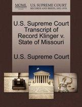 U.S. Supreme Court Transcript of Record Klinger V. State of Missouri