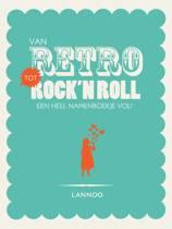 Van retro tot rock 'n roll