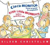 Five Little Monkeys Bake a Birthday Cake (Spanish/English)