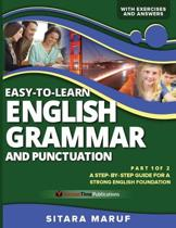 Easy-To-Learn English Grammar and Punctuation, Part 1 of 2