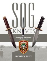 SOG Knives & More from America's War in Southeast Asia