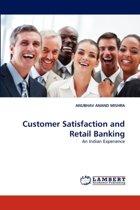 Customer Satisfaction and Retail Banking