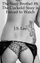 The Sissy Brothel #8: The Cuckold Sissy is Forced to Watch