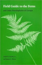 Field Guide to the Ferns