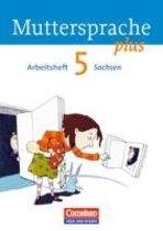 Muttersprache plus 5. Schuljahr. Arbeitsheft Sachsen