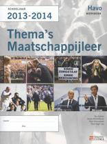 Thema's maatschappijleer / havo Schooljaar 2013-2014 / deel Werkboek