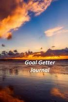 Goal Getter Journal: A Goal Tracker Journal