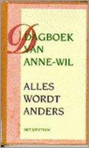 Dagboek van Anne-Wil - Alles wordt anders