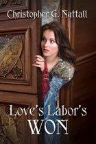 Love's Labors Won