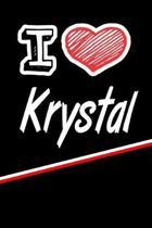 I Love Krystal