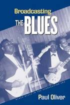 Broadcasting the Blues