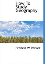 How to Study Geography