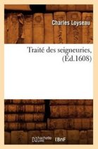 Trait Des Seigneuries, ( d.1608)