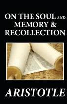 On the Soul and Memory & Recollection