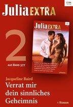 Julia Extra Band 377 - Titel 2: Verrat mir dein sinnliches Geheimnis