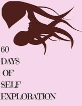 60 Days of Self Exploration