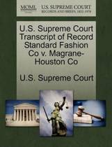 U.S. Supreme Court Transcript of Record Standard Fashion Co V. Magrane-Houston Co