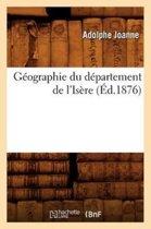 G�ographie Du D�partement de l'Is�re (�d.1876)