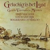 Geluckig Is Het Land (Geliefde Vaderlandsche Melodieën)