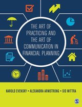 The Art of Practicing and the Art of Communication in Financial Planning